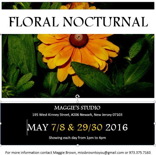 Floral Nocturnal @ Maggie's Studio